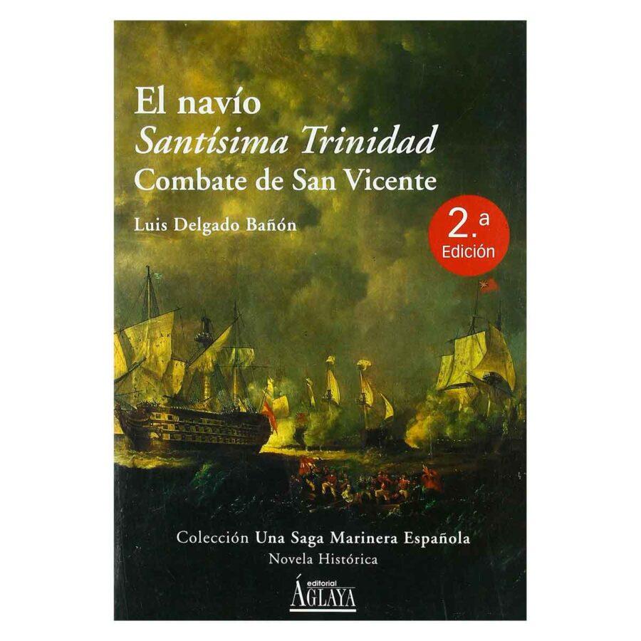 """Portada del libro """"El navío Santísima Trinidad: Combate de San Vicente"""""""