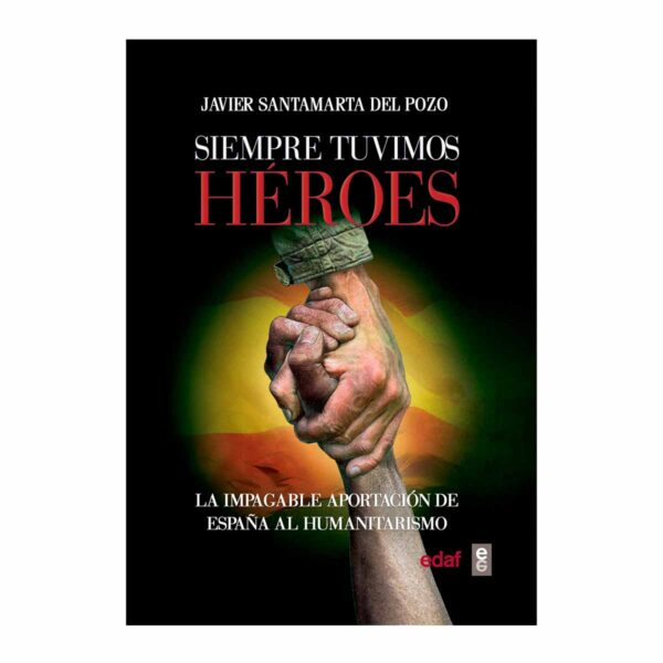 """Cubierta de """"Siempre tuvimos héroes"""", por Javier Santamarta del Pozo"""