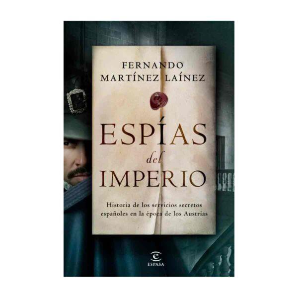 Espías del imperio, de Fernando Martínez Laínez