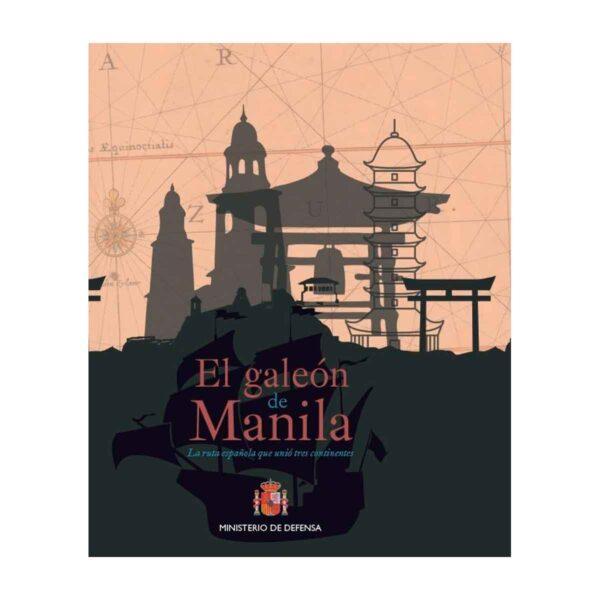 """""""El galeón de Manila: la ruta que unió tres continentes"""""""